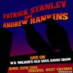 Episode 55: W.B. Walker's Old Soul Radio Show Podcast (Live On: Patrick Stanley & Andrew Hankins)