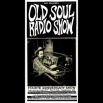Episode 136: W.B. Walker's Old Soul Radio Show Podcast (The 4 Year Anniversary Preview Show)