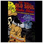 Episode 198: W.B. Walker's Old Soul Radio Show Podcast (The 5 Year Anniversary Shows – Night Two)